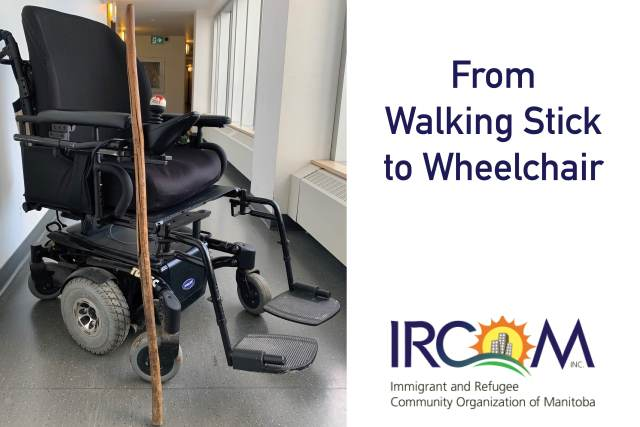 From Walking Stick to Wheelchair