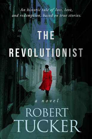 The Revolutionist by Robert Tucker