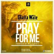 Download Shatta Wale – Pray For Me (Prod. By Willisbeatz)
