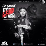 Download Eno Barony – Fear No Man