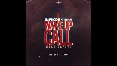 Download New Music: Sarkodie – Wake Up Call (Road Safety) ft Benji (Prod by Williz Beat Mixed by PossiGee)