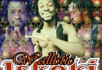 Download Music: Wallistic - Iskoki (Prod: Beatzhynex)