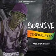 Download: Jeneral Ikan - Survive (Prod ON Dickson)