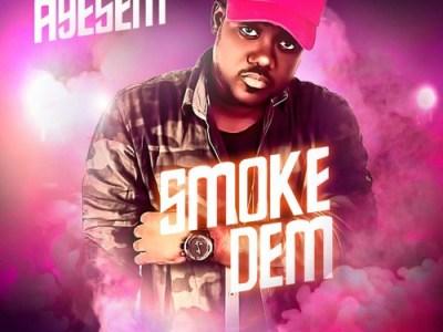 Download Ayesem – Smoke Dem (Prod. by Methmix)