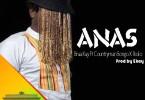 Braa Kay Ft Countryman Songo & 1kolo - Anas (Prod by Ekay)