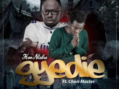 Koo Ntakra ft Choirmaster – Gyedie (Faith)(Prod Qhola Beatz)