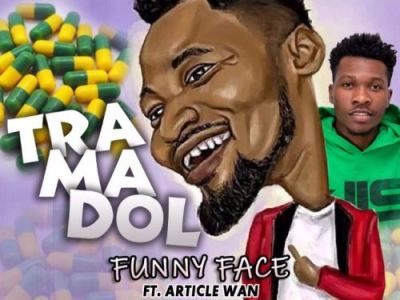 Funny Face ft Article Wan – Tramadol (Prod Article Wan & B2)