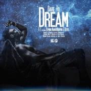 Download E.L. ft Gemini X Nana Benyin X Boyd – Dare To Dream