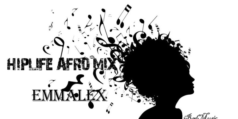 Download Hot DJ Music Mix: HipLife Afro Mix by Emmalex