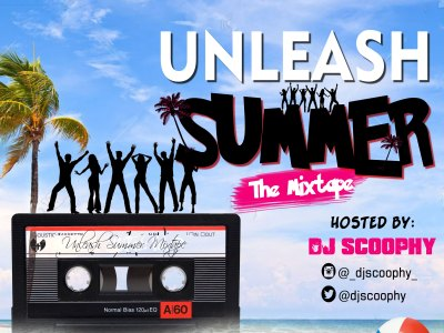 DJ Mix: TrendsVibes x DJ Scoophy - Unleash Summer (@DJScoophy @TrendsVibes)