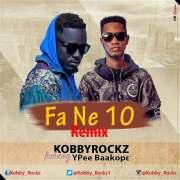 Music Download: Kobby Rockz Ft Y Pee - Fa Ne10 Remix
