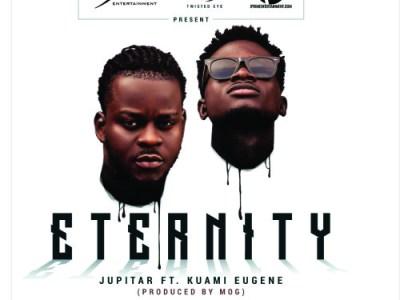 Download Jupitar ft Kuami Eugene – Eternity (Prod by MOG Beatz)