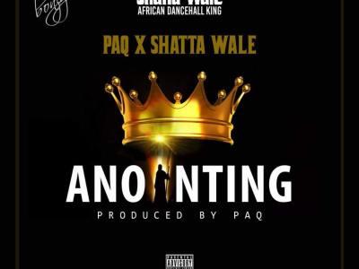 Download Music: Paq X Shatta Wale - Anointing (Prod Paq)