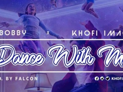 Download DJ Bobby ft Khofi Images - Dance With Me