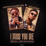 Captain Planet4x4 ft Kidi – I Miss You Die