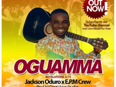 Download Gospel Music: Jackson Oduro X EPM Crew - Oguamma