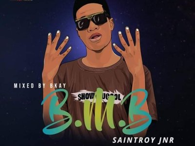 Music Download: Saintroy Jnr - B. M.B.(Burst My Brain) (Mixed by Falcon)