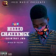 Download Saint Roy Jnr Ft Emex - Hello (Mixed Falcon)