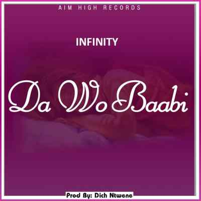 Download Music: Infinity - Da Wo Baabi (Prod Dich Ntwene)