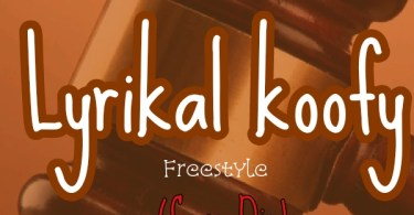 Download Music: Lyrikal Koofy - Case Die (Mixed by Atta kay)