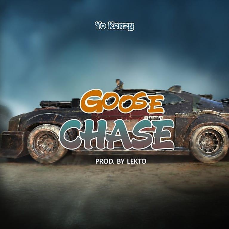 Download Music: Yo Kenzy - Goose Chase (Prod Lekto)