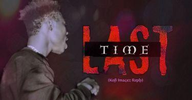 Download Music: Lhord Verses - Last Time (Khofi Images Diss)