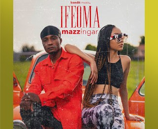 Download Music: Mazzingar - Ifeoma (Prod Dj TraekUp) @its_mazzingar