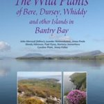 The Wild Plants of the islands of Bantry Bay