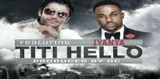 New single of Nasser Ayoub ft Iyanya-Titi Hello Sierra Leone Nigeria Collaboration