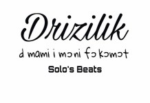 DRIZILIK: OFFICIAL LYRICS OF D MAMI I MONI FO KOMOT