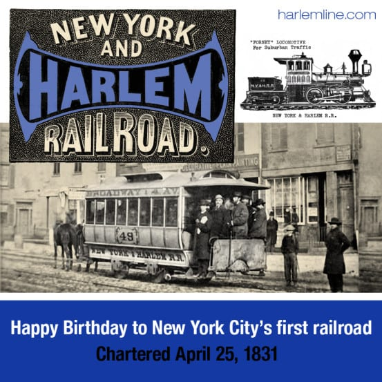 Happy Birthday to the Harlem Railroad