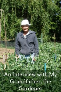 An Interview With My Grandfather, the Gardener