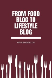 From Food Blog to Lifestyle Blog