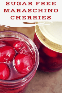 Sugar Free Homemade Maraschino Cherries