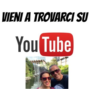 Vieni a trovarci su you tube