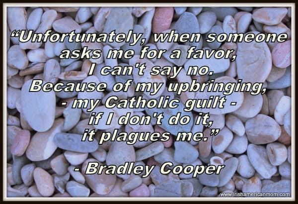 Bradley Cooper - Guilt Quote