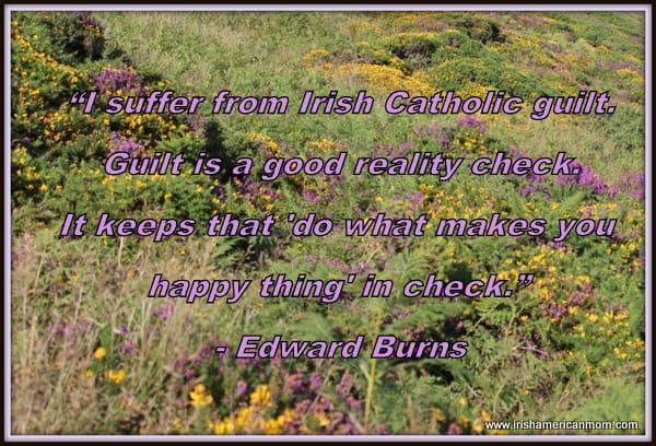 Edward Burns - Guilt Quote