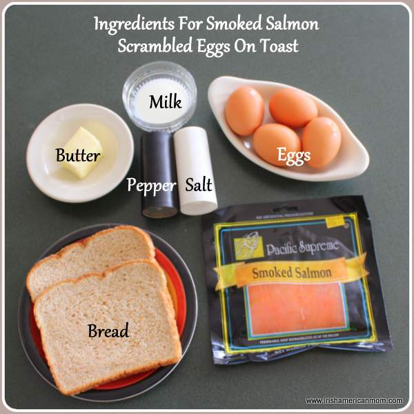 Ingredients for smoked salmon scrambled eggs on toast