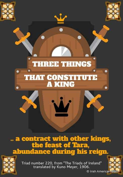 Three Things That Constitute A King from the Triads of Ireland