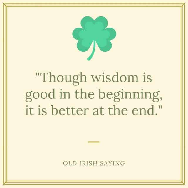 -Though wisdom is good in the beginning,it is better at the end.- (2)