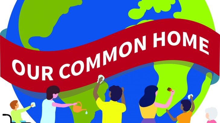 Living sustainable lives in 'Our Common Home'