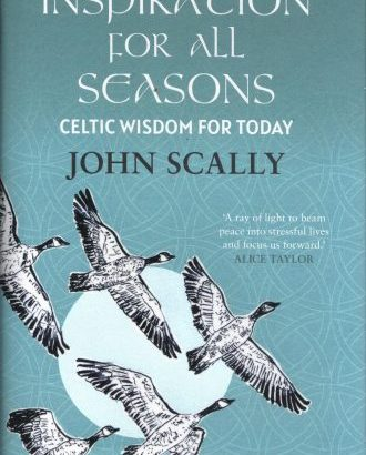 Inspiring thoughts and words from Celtic sages and modern writers