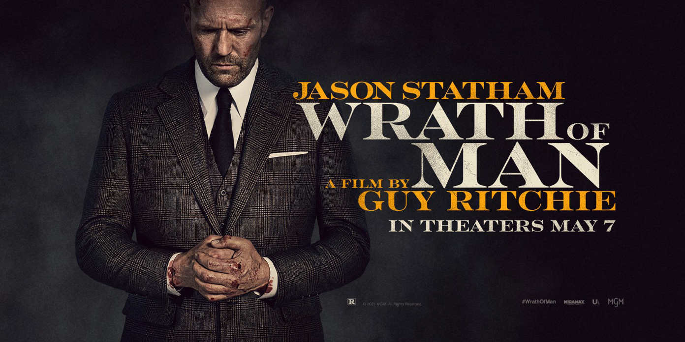 "Jason Statham Stars In Guy Ritchie's ""Wrath Of Man"" In Theaters May 7Jason  Statham Stars In Guy Ritchie's ""Wrath Of Man"" In Theaters May 7 - Irish  Film Critic"