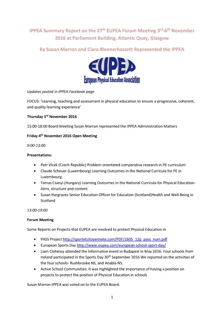 Page one of two Summary EUPEA Forum Glasgow Nov 2016