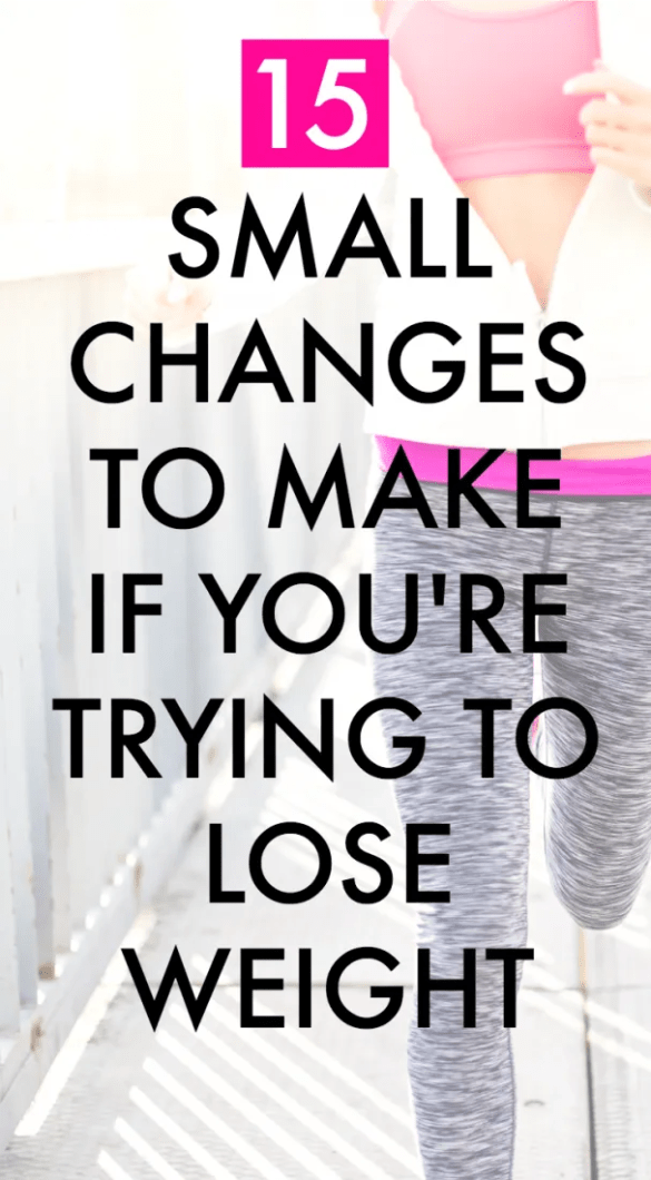 Want to lose weight? Setting fitness goals and need weight loss inspiration? Here are 15 small changes you can make to help you shed the pounds.