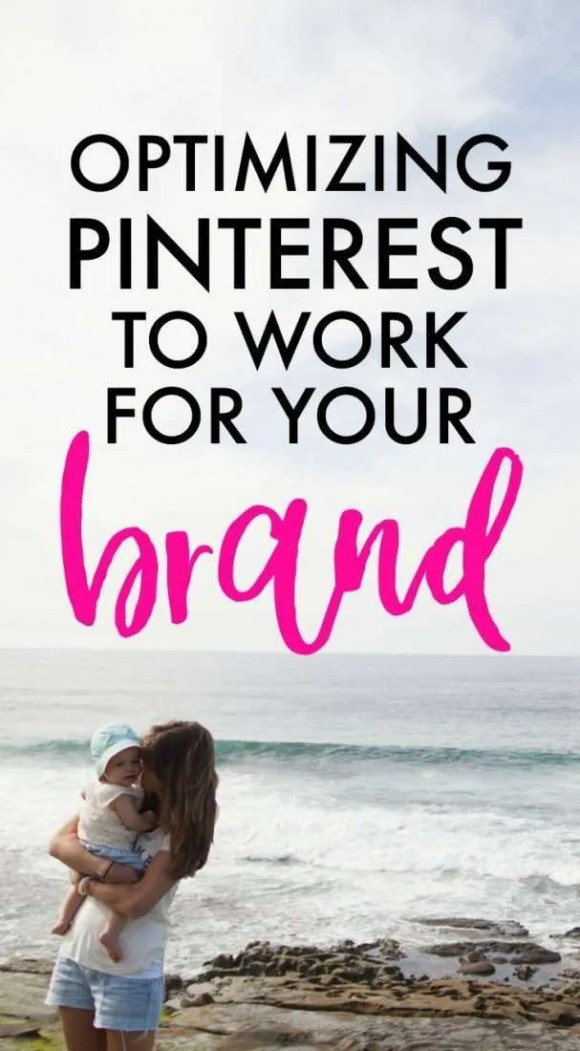 Optimizing Pinterest to work for your brand doesn't have to be overwhelming.