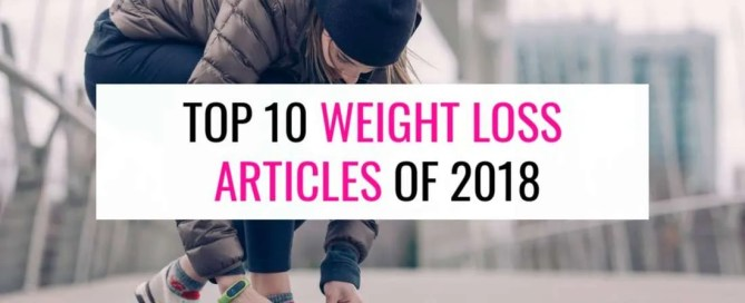 Top weight loss articles of 2018