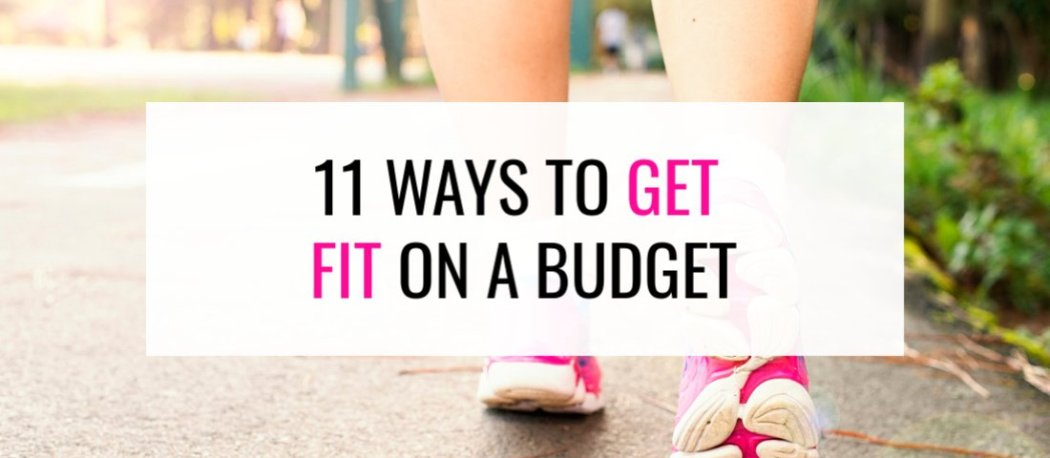 ways to get fit on a budget