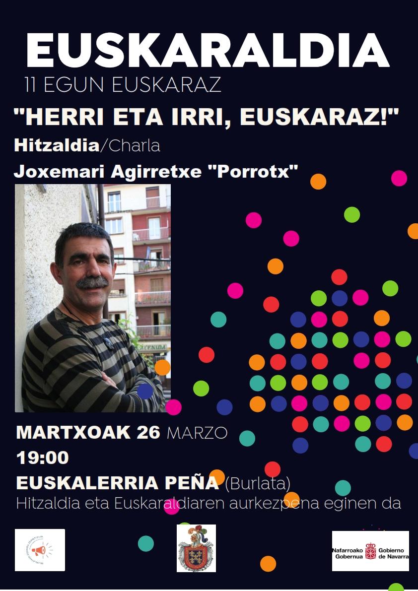 """""""HERRI ETA IRRI EUSKARAZ"""", Joxemari Agirretxe """"Porrotx"""" @ Euskalerria Peña. Burlata"""