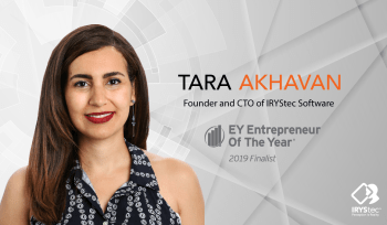 Dr. Tara Akhavan, Founder and CTO of IRYStec Software has been named finalist for the EY Entrepreneur Of The Year 2019 Awards